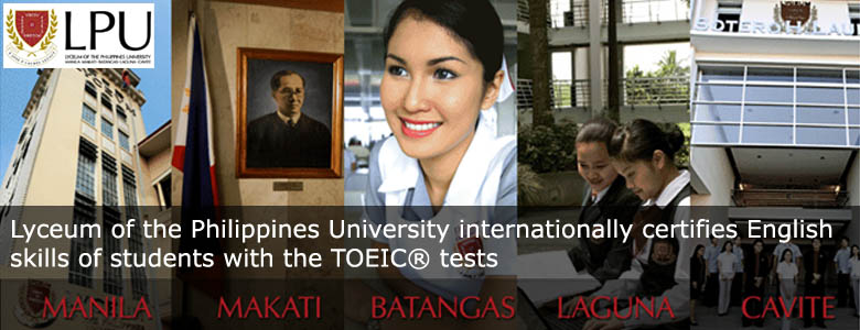 lpu banner. Lyceum of the Philippines University internationally certifies English skills of students
